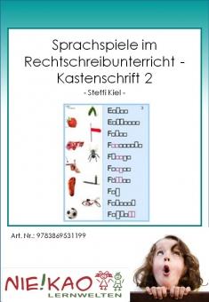 Sprachspiele im Rechtschreibunterricht - Kastenschrift 2