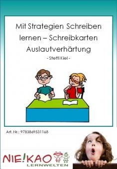 """Mit Strategien schreiben lernen - Schreibkarten """"Auslautverhärtung"""""""