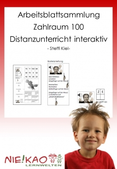 Arbeitsblattsammlung Zahlraum 100 - Distanzunterricht interaktiv