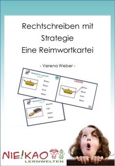Rechtschreiben mit Strategie - Eine Reimwortkartei