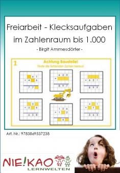 Freiarbeit - Klecksaufgaben im Zahlenraum bis 1.000