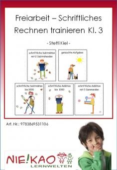 Freiarbeit - Schriftliches Rechnen trainieren Kl. 3